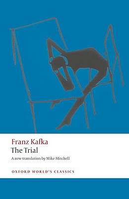 The Trial By Kafka, Franz/ Mitchell, Mike (TRN)/ Robertson, Ritchie (INT)