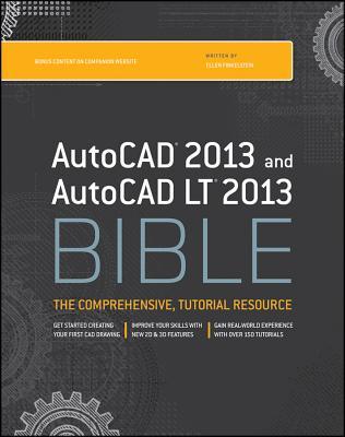 AutoCAD 2013 and AutoCAD LT 2013 Bible By Finkelstein, Ellen
