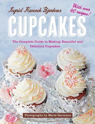 Cupcakes By Bjerknes, Ingrid Hancock/ Garmann, Marte (PHT)